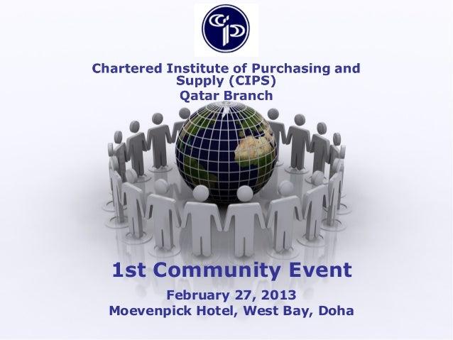 1st Community Event      February 27, 2013Moevenpick Hotel, West Bay, Doha