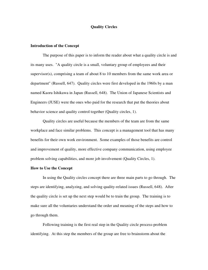 Quality Circles    Introduction of the Concept         The purpose of this paper is to inform the reader about what a qual...