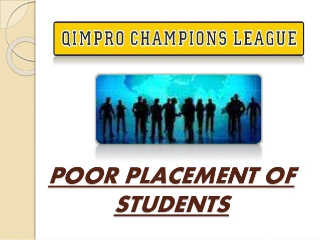 POOR PLACEMENT OF STUDENTS