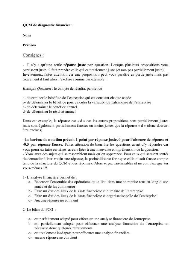 QCMdediagnosticfinancier: Nom Prénom Consignes : Iln'yaqu'uneseuleréponsejusteparquestion.Lorsque...