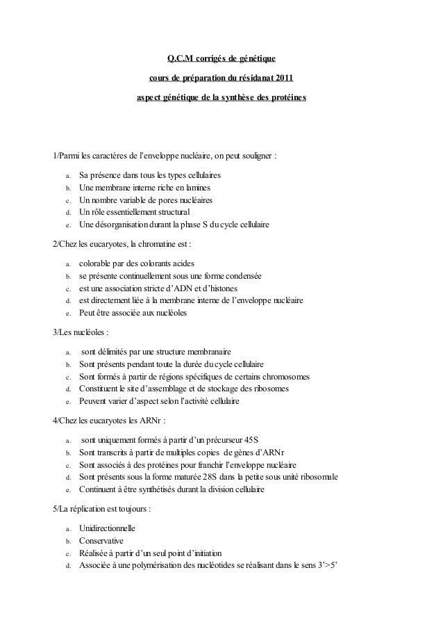 Q.C.M corrigés de génétique cours de préparation du résidanat 2011 aspect génétique de la synthèse des protéines 1/Parmi l...