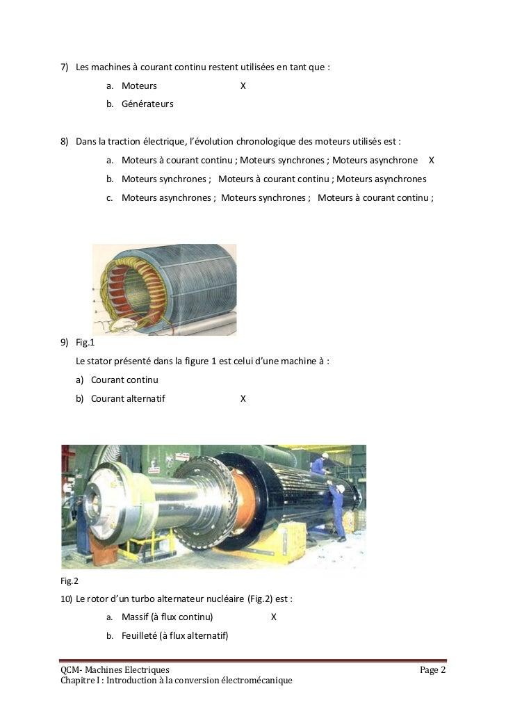 7) Les machines à courant continu restent utilisées en tant que :           a. Moteurs                         X          ...