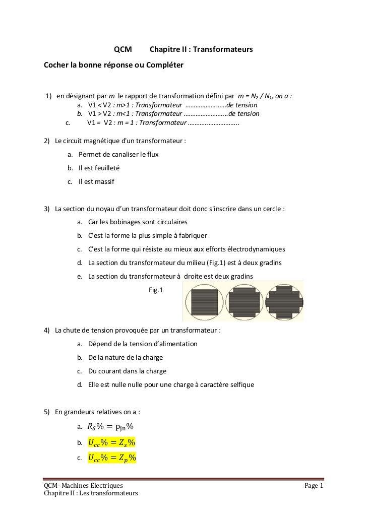 QCM      Chapitre II : TransformateursCocher la bonne réponse ou Compléter1) en désignant par m le rapport de transformati...
