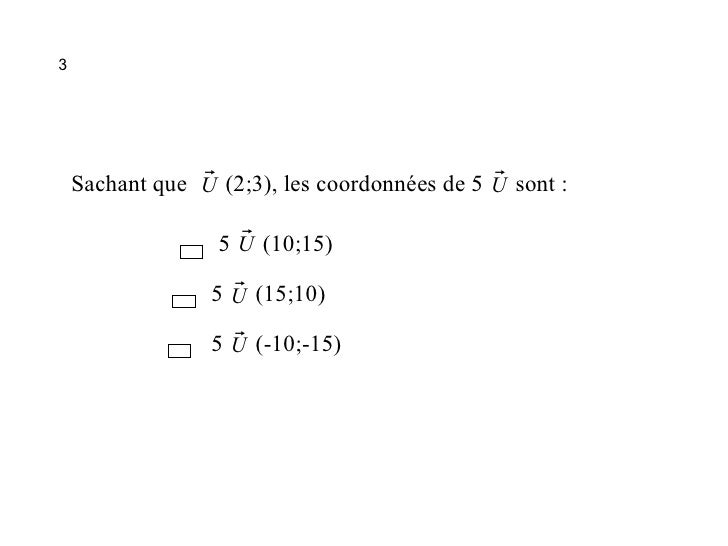 Qcm Vecteurs2 Slide 3