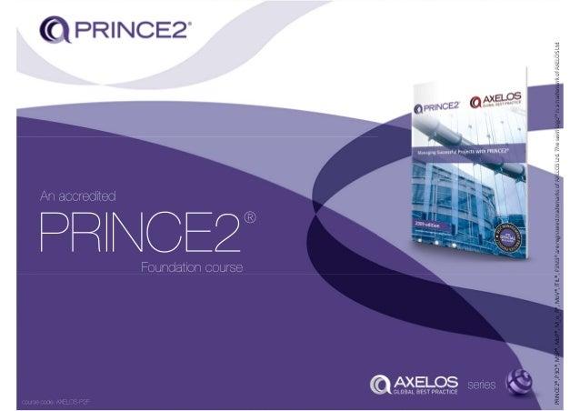PRINCE2®,P3O®,MSP®,MoP®,M_o_R®,MoV®,ITIL®,P3M3®areregisteredtrademarksofAXELOSLtd.Theswirllogo™isatrademarkofAXELOSLtd