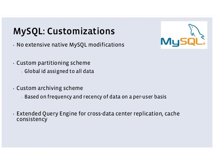MySQL: Customizations     Graph based data-access libraries ▪           Loosely typed objects (nodes) with limited datatyp...