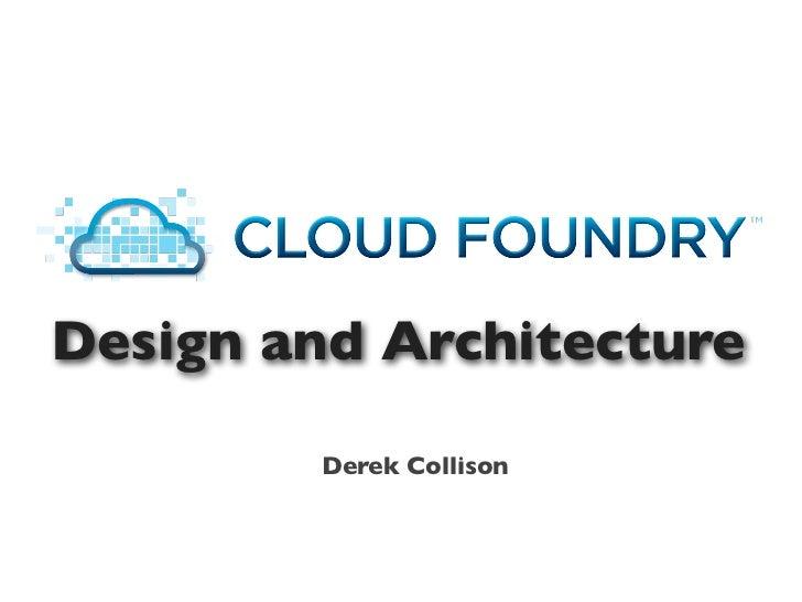 Design and Architecture        Derek Collison
