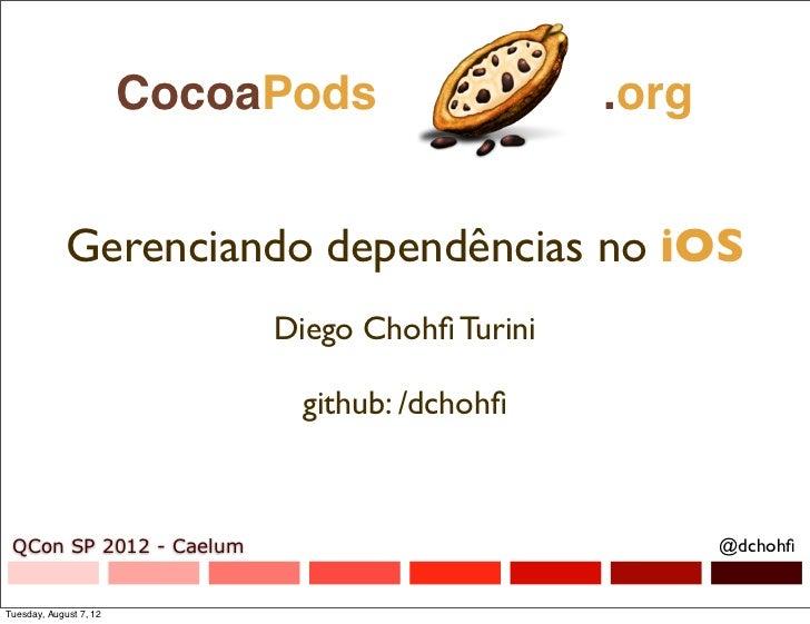 ohfifi                         CocoaPods                 .org              Gerenciando dependências no iOS                  ...