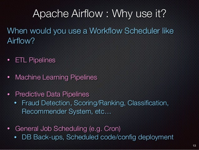 Building Better Data Pipelines using Apache Airflow