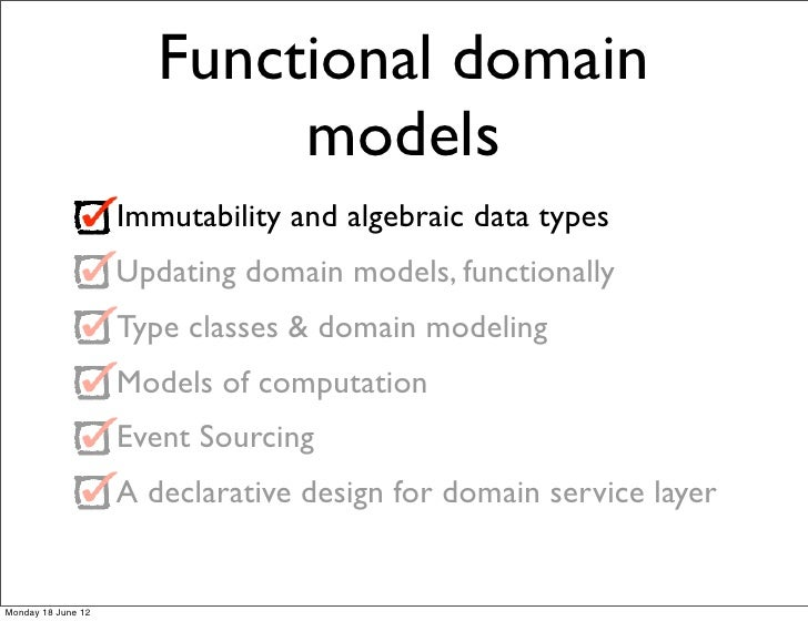 Functional domain                            models                    Immutability and algebraic data types              ...
