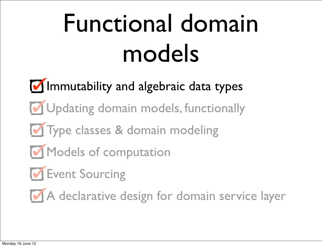 Functional domain models Immutability and