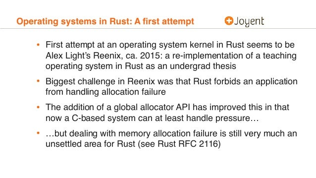 Operating systems in Rust: A first attempt • First attempt at an operating system kernel in Rust seems to be Alex Light's R...