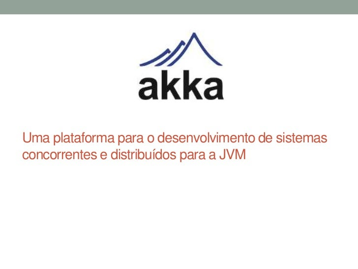 Uma plataforma para o desenvolvimento de sistemasconcorrentes e distribuídos para a JVM