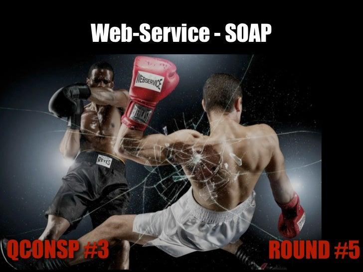 Web-Service - RESTQCONSP #3               ROUND #5