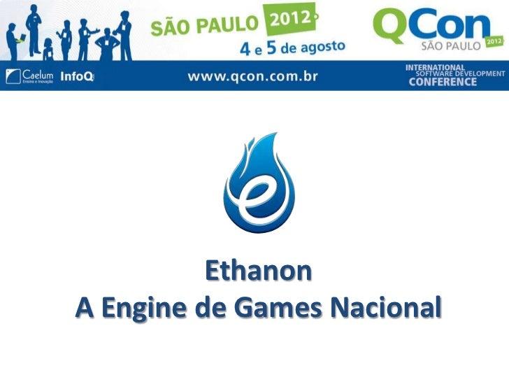 EthanonA Engine de Games Nacional