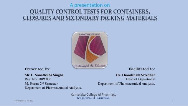 Presented by: Facilitated to: Mr. L. Sanathoiba Singha Reg. No. 18PA005 M. Pharm 2nd Semester Department of Pharmaceutical...