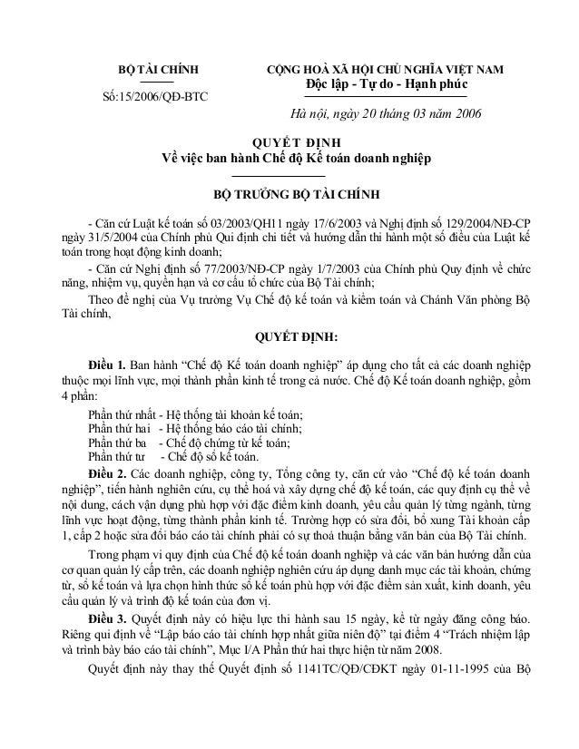 BỘ TÀI CHÍNH Số:15/2006/QĐ-BTC CỘNG HOÀ XÃ HỘI CHỦ NGHĨA VIỆT NAM Độc lập - Tự do - Hạnh phúc Hà nội, ngày 20 tháng 03 năm...