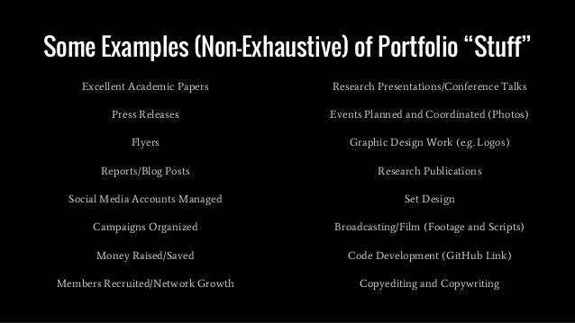 """Some Examples (Non-Exhaustive) of Portfolio """"Stuff"""" Excellent Academic Papers Press Releases Flyers Reports/Blog Posts Soc..."""