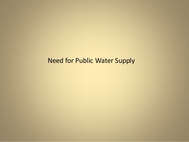 Need for Public Water Supply