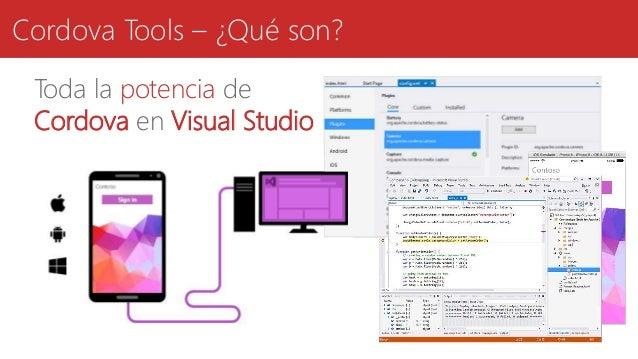 Cordova Tools – ¿Qué son? Toda la potencia de Cordova en Visual Studio