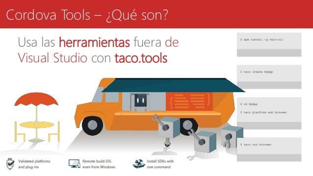 Cordova Tools – ¿Qué son? Usa las herramientas fuera de Visual Studio con taco.tools
