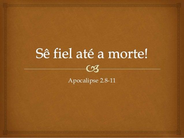 Apocalipse 2.8-11