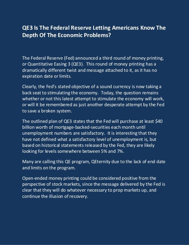 QE3 Is The Federal Reserve Letting Americans Know The Depth Of The Economic Problems?  The Federal Reserve (Fed) announced...