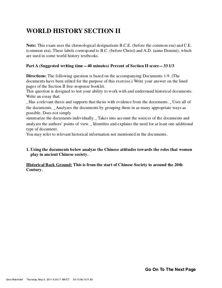 WORLD HISTORY SECTION II                  Note: This exam uses the chronological designations B.C.E. (before the common er...