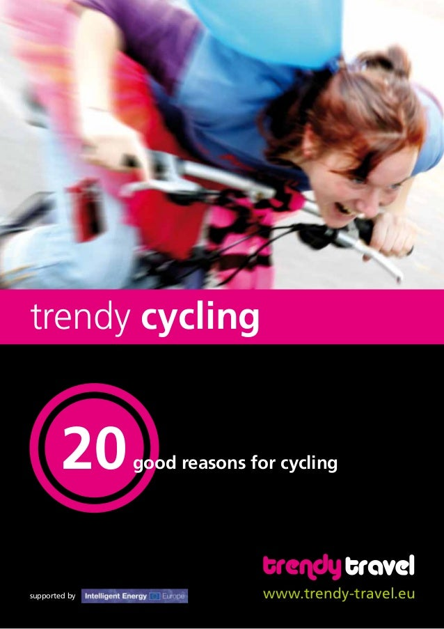 good reasons for cycling www.trendy-travel.eusupported by trendy cycling
