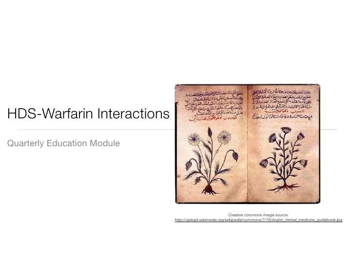 HDS-Warfarin Interactions Quarterly Education Module                                                               Creativ...