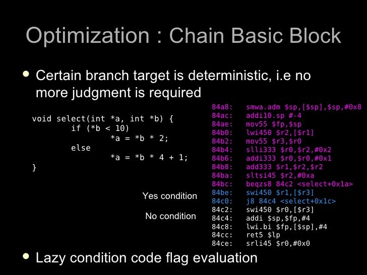 Optimization : Chain Basic Block  Certainbranch target is deterministic, i.e no   more judgment is required              ...