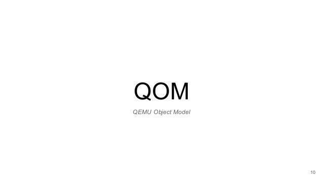 QOM 10 QEMU Object Model
