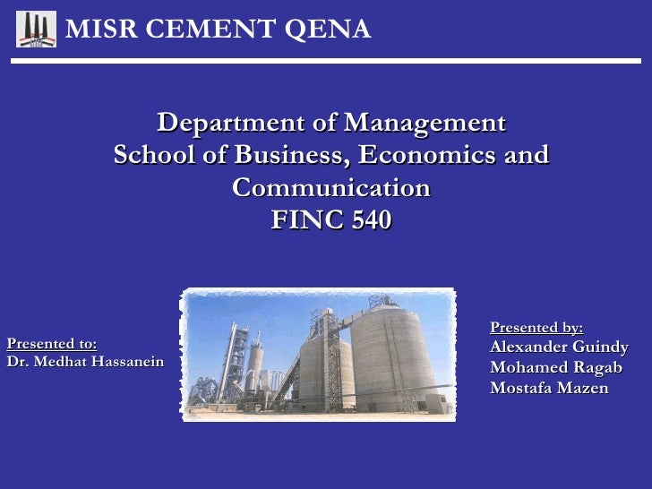 Department of Management School of Business, Economics and Communication FINC 540 Presented by: Alexander Guindy Mohamed R...