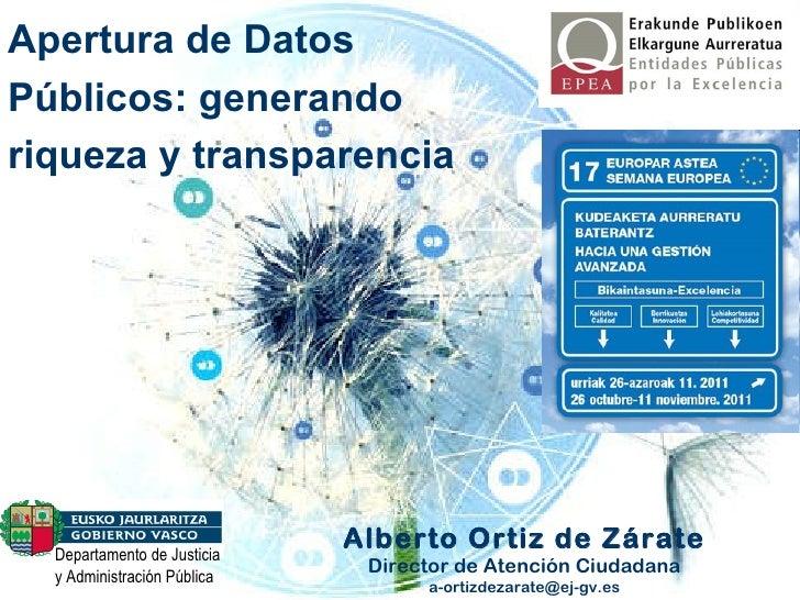 Departamento de Justicia y Administración Pública Alberto Ortiz de Zárate Director de Atención Ciudadana [email_address] A...