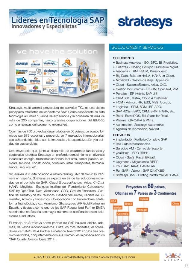 77 +34 91 360 49 60 / info@stratesys-ts.com / www.stratesys-ts.com Stratesys, multinacional proveedora de servicios TIC, e...