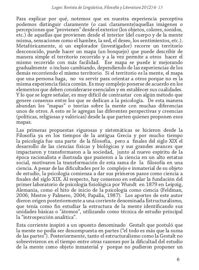 Logos: Revista de Lingüística, Filosofía y Literatura 20 (2) 4- 13 6 Para explicar por qué, notemos que en nuestra experie...