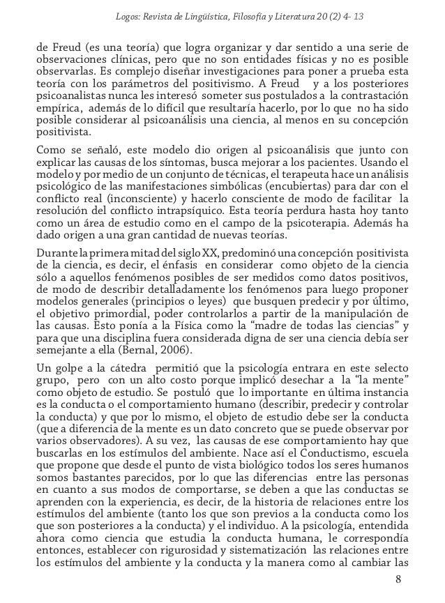 Logos: Revista de Lingüística, Filosofía y Literatura 20 (2) 4- 13 8 de Freud (es una teoría) que logra organizar y dar se...