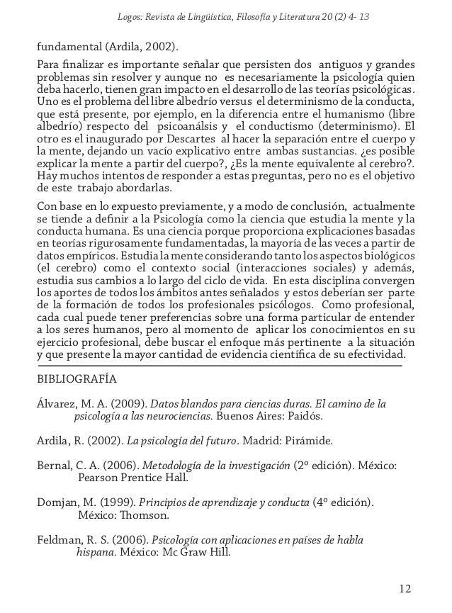 Logos: Revista de Lingüística, Filosofía y Literatura 20 (2) 4- 13 12 fundamental (Ardila, 2002). Para finalizar es import...