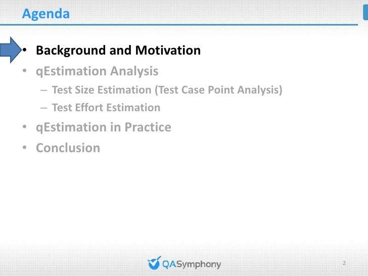 Test Estimation using Test Case Point Analysis method Slide 2