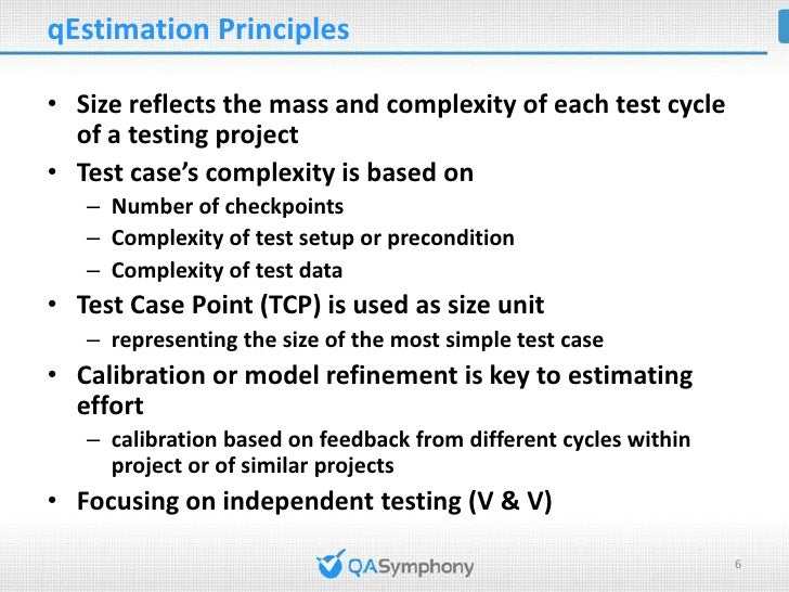 qEstimation ProcessEstimate size and effort of different test cycles of a same project: [Test Cycle i]                  Co...