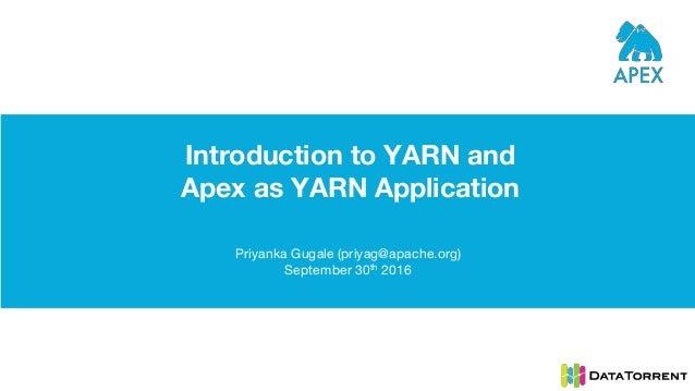 Intro to YARN (Hadoop 2 0) & Apex as YARN App (Next Gen Big Data)