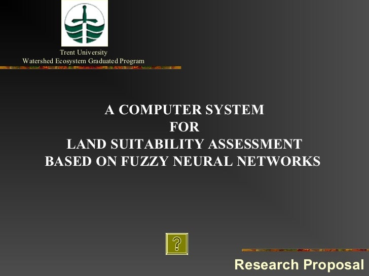 Trent UniversityWatershed Ecosystem Graduated Program             A COMPUTER SYSTEM                    FOR        LAND SUI...