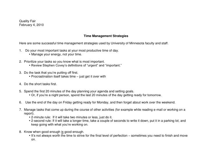 Quality Fair February 4, 2010                                                   Time Management Strategies  Here are some ...