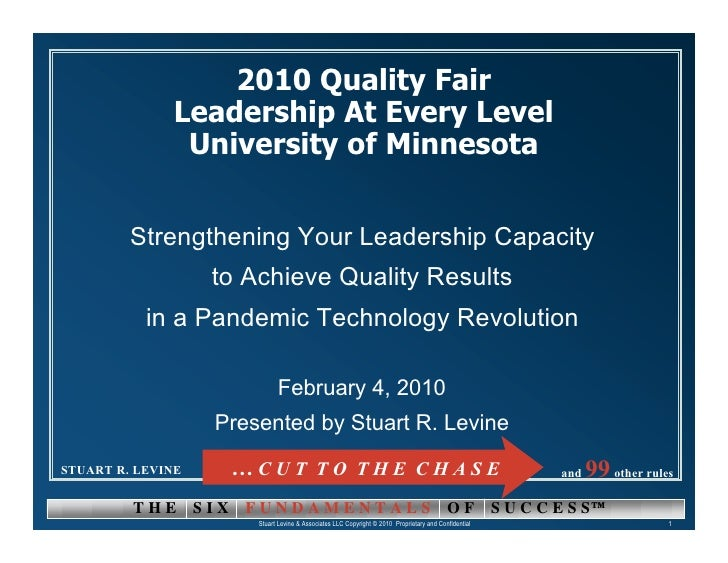 2010 Quality Fair               Leadership At Every Level                University of Minnesota            Strengthening ...