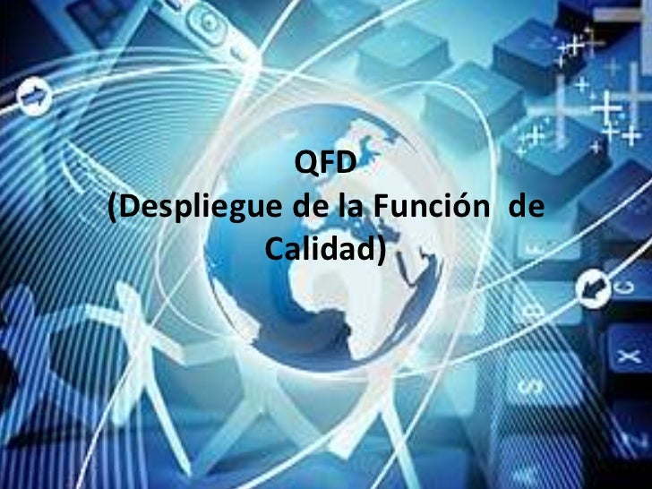 QFD(Despliegue de la Función de          Calidad)
