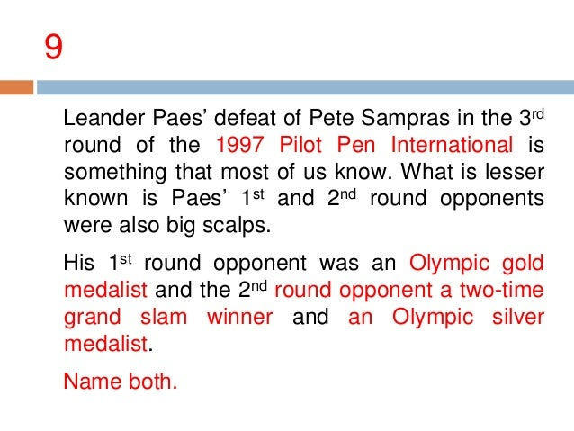9 Marc Rosset. 1992 Olympics Gold Medalist. Sergei Bruguera. 1996 Olympics Silver Medalist, 1993 and 94 French Open Champi...