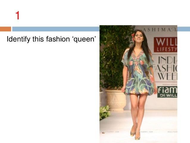 Identify this fashion ‗queen' 1
