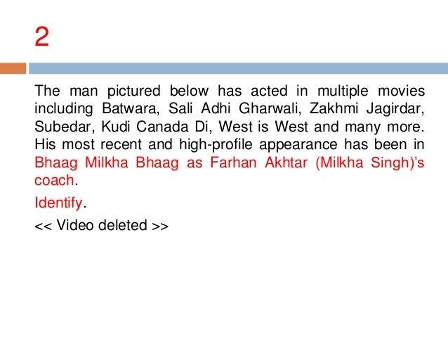 2 The man pictured below has acted in multiple movies including Batwara, Sali Adhi Gharwali, Zakhmi Jagirdar, Subedar, Kud...