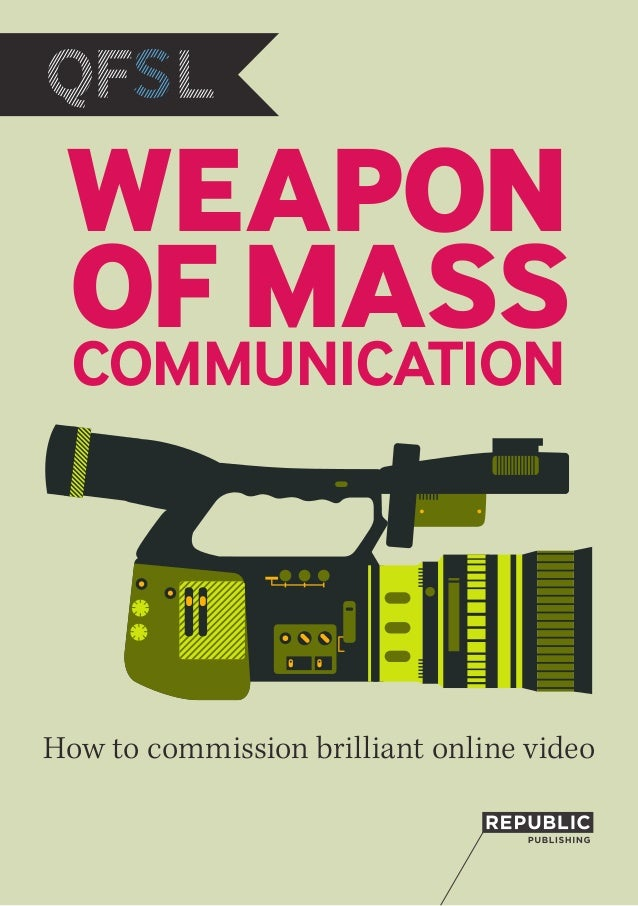 How to commission brilliant online videoWEAPONCOMMUNICATIONOF MASS