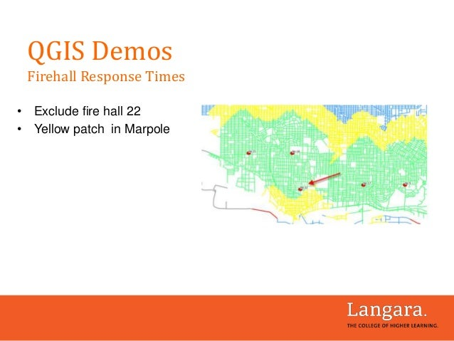 • Exclude fire hall 22 • Yellow patch in Marpole QGIS Demos Firehall Response Times
